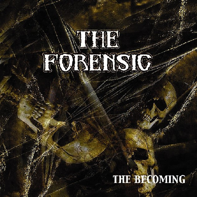 The Forensic- The Becoming CD on American Line Prod.