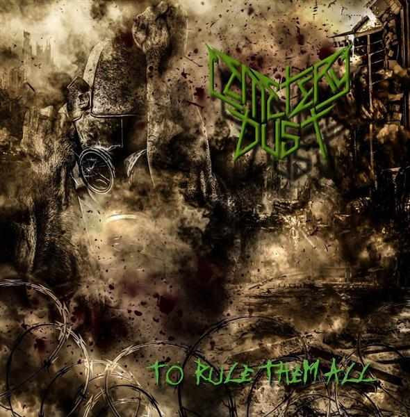 Cemetery Dust- To Rule Them All CD on Metal Music Austria