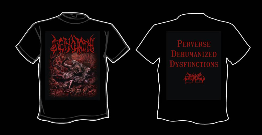 CENOTAPH (TURK)- Perverse Dehumanized Dysfunctions T-SHIRT L-XL OUT NOW!!!