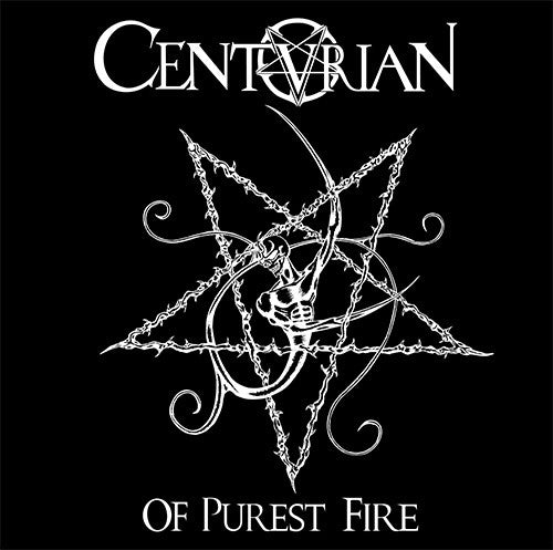 Centurian- Of Purest Fire CD on Hells Headbangers