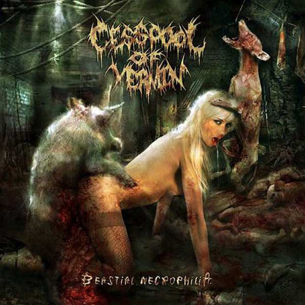 CESSPOOL OF VERMIN- Beastial Necrophilia CD on Sevared Rec. OUT NOW!!!
