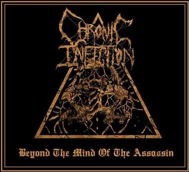 Chronic Infection- Beyond The Mind Of The Assassin CD on Diabolus Prod.