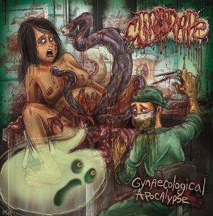 Clitorape- Gynaegological Apocalypse CD on Splatter Zombie Rec.