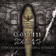 Coffin Texts- Gods Of Creation, Death & Afterlife CD