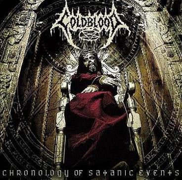 Coldblood- Chronology Of Satanic Events CD on Metallic Media