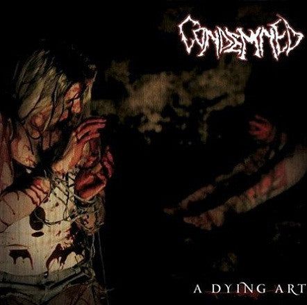 Condemned (UK)- A Dying Art CD on Underground Movement