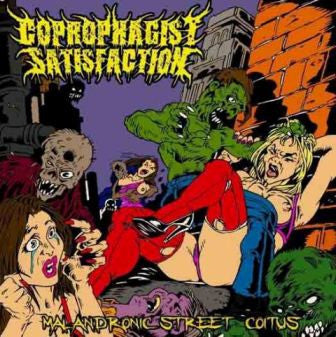 Coprophagist Satisfaction- Malandronic Street Coitus CD on Gore