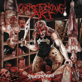 Corpsefucking Art- Splatterphobia CD on Comatose Music
