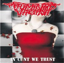 Criminal Vagina- In C*nt We Trust CD on No Label Rec.