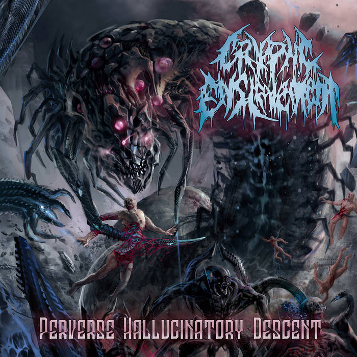 Cryptic Enslavement- Perverse Hallucinatory Descent CD on Gore House Prod.