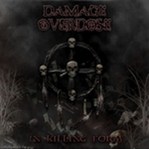 Damage Overdose- In Killing Form CD Self Released