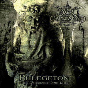 Dark Celebration- Phlegeton.. CD on Paragon Rec.