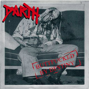 Darth- Buttfucked By Destiny CD on Crude Ent. & Sound Of Decay R
