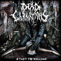 DEAD CARNATIONS- Start The Killing CD on No Label Rec.