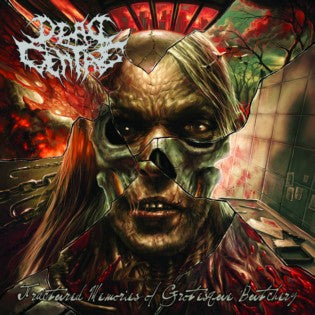 Dead Centre- Fractured Memories Of Grotesque Butchery CD on Forcefed Rec.