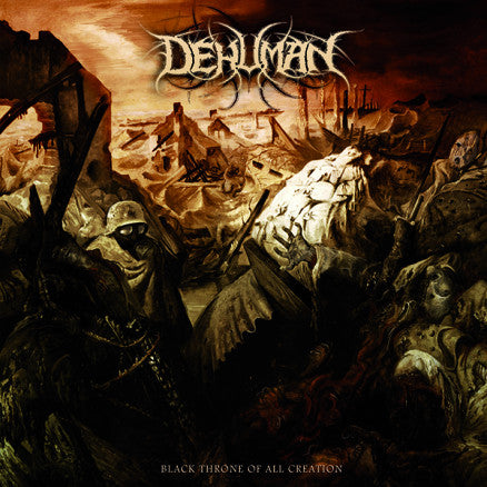 "Dehuman- Black Throne Of All Creation 12"" LP VINYL"