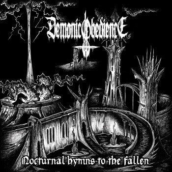 DEMONIC OBEDIENCE- Nocturnal Hymns To The Fallen CD on Sevared Rec.