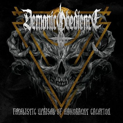DEMONIC OBEDIENCE- Fatalistic Uprisal Of Abhorrent Creation CD on Sevared Rec.
