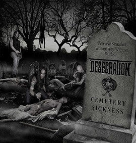 Desecration- Cemetery Sickness CD on Metal Age Prod.