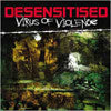 Desensitised- Virus Of Violence CD on Pathos Prod.