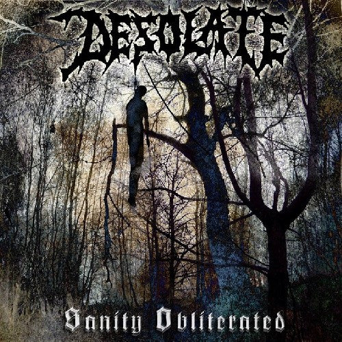 Desolate- Sanity Obliterated Digi-CD