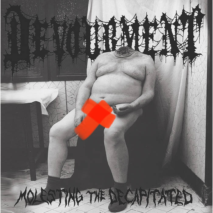 Devourment- Molesting The Decapitated DIGI-CD on Corpse Gristle Records
