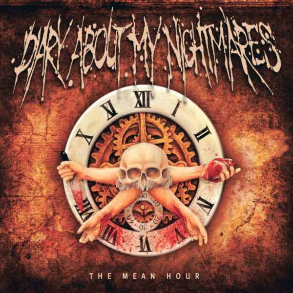 Diary About My Nightmares- The Mean Hour CD on Kernkraftritter Rec.