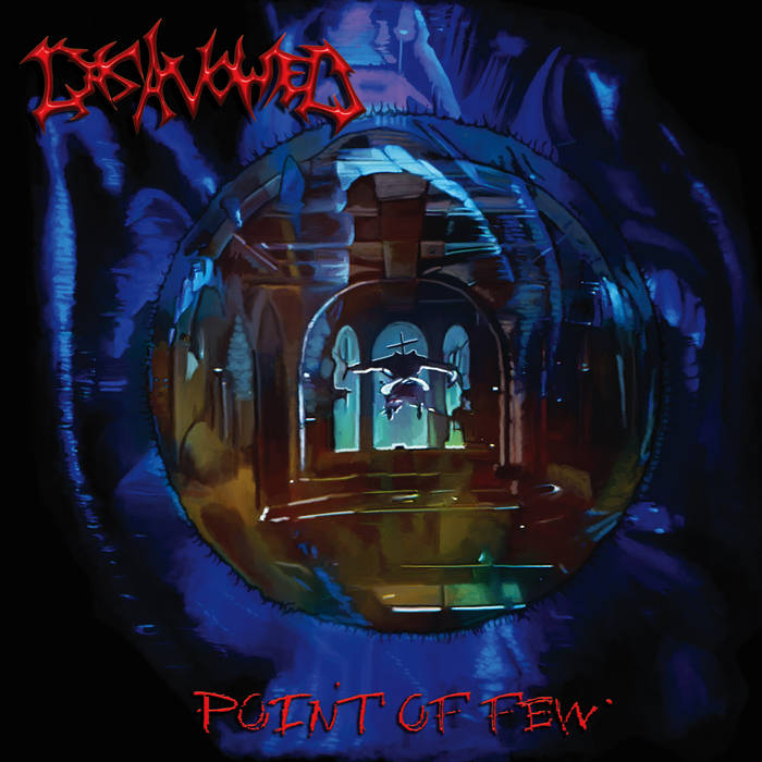 Disavowed- Point Of Few CD on Brutal Mind