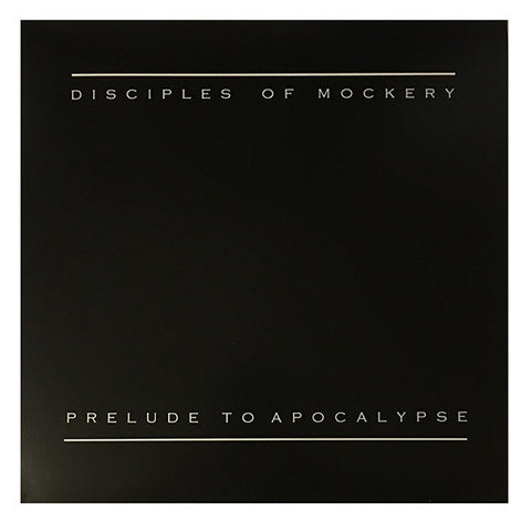 "Disciples Of Mockery- Prelude To Apocalypse 12"" LP VINYL on Necroharmonic Rec."
