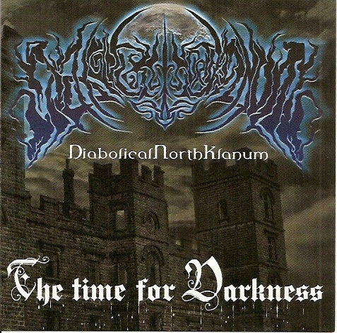 Diabolical North Kranum- The Time For Darkness CD on Musica Prod