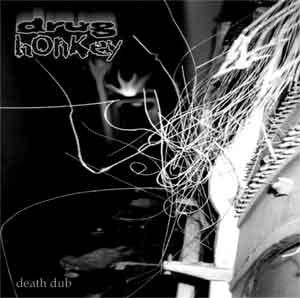 Drug Honkey- Death Dub CD