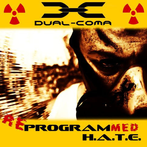 Dual Coma- Reprogrammed H.A.T.E. CD on Let Them Come Prod.