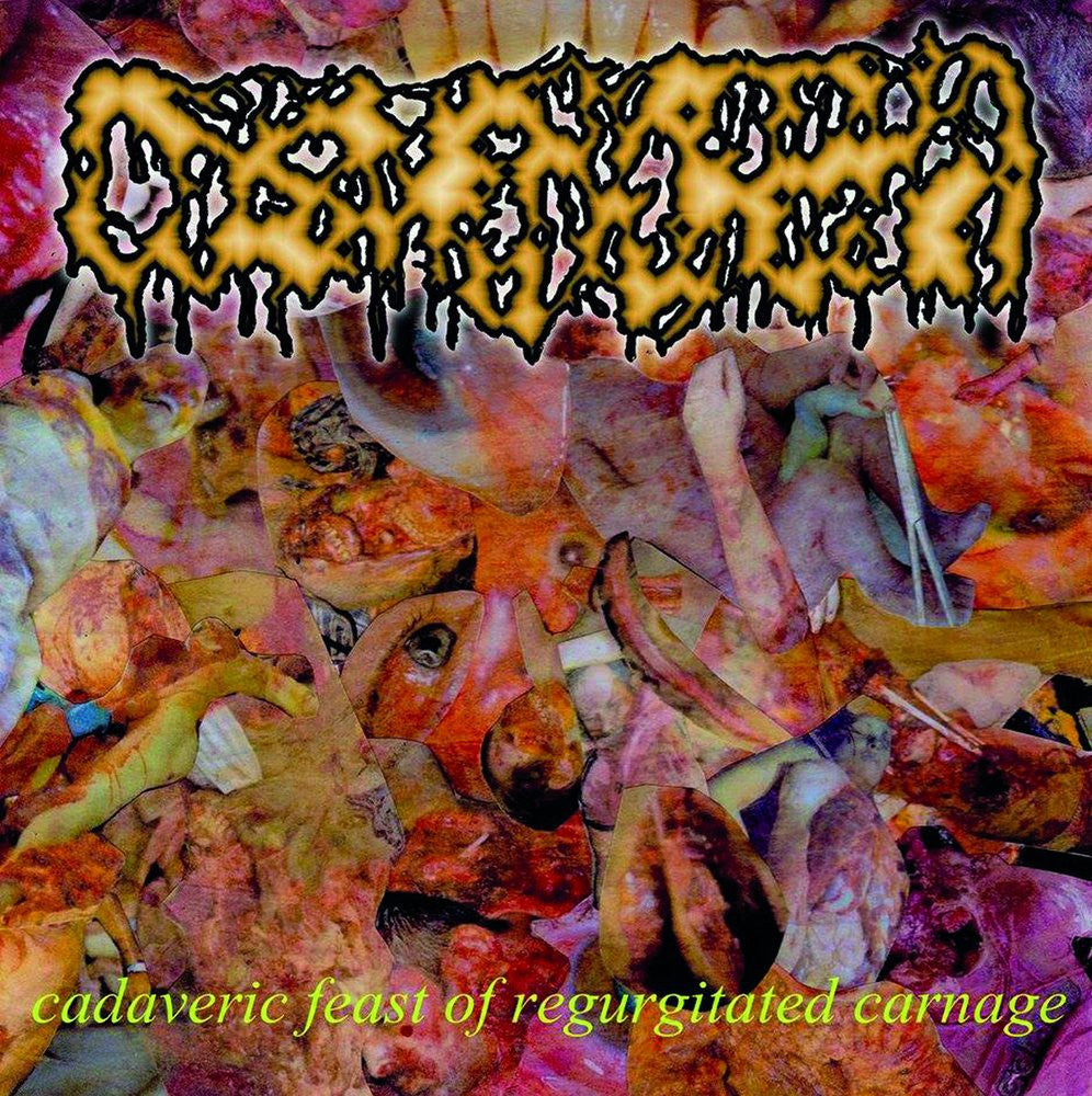 Dysmenhorrea- Cadaveric Feast Of Regurgitated Carnage CD on Swallow Vomit Rec.