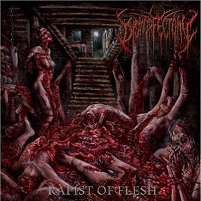 Dysmorfectomy- Rapist Of Flesh CD on Brutal Mind