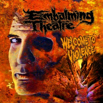 Embalming Theatre- Welcome To Vi*lence CD Bizarre Leprous Prod.
