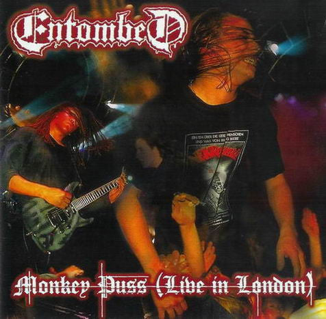 Entombed- Monkey Puss (Live In London) CD on Earache Rec.
