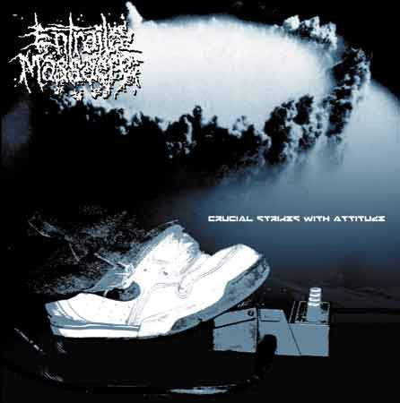 Entrails Massacre- Crucial Strikes With Attitude CD