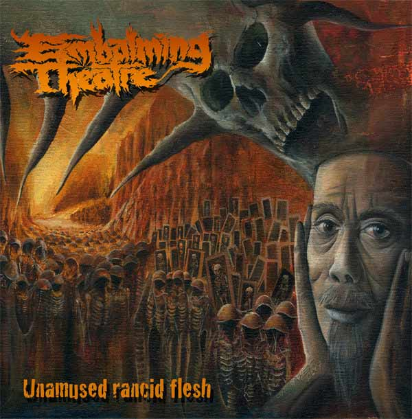 "Embalming Theatre- Unamused Rancid Flesh 12"" LP VINYL"