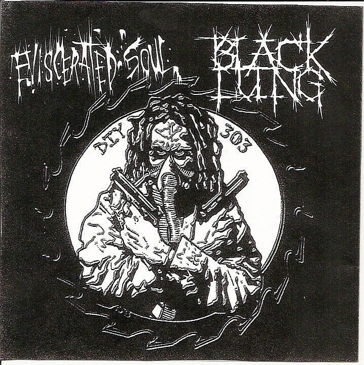 Eviscerated Soul / Black Lung- Split CD on Bad People Rec.