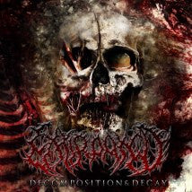 EXTIRPATED- Decomposition & Decay CD on Pathologically Explicit