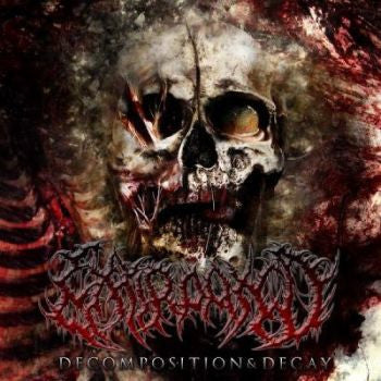 EXTIRPATED- Decomposition & Decay CD on P.E.R.