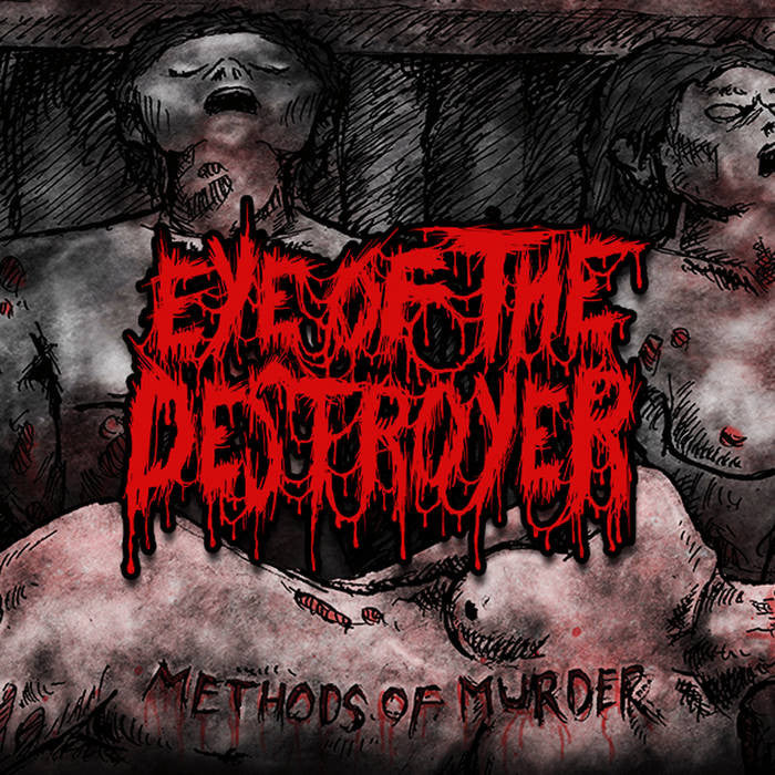 Eye Of The Destroyer- Methods Of Murder CD on Lost Apparitions Rec.