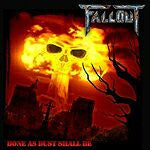 Fallout- Bone As Dust Shall Be CD on Shiver Rec.