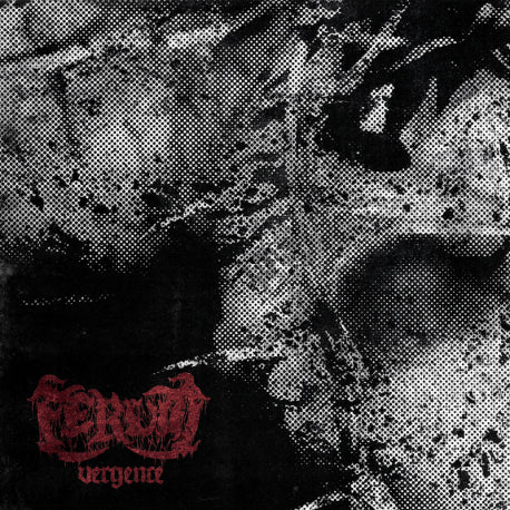 Ferum- Vergence CD on Everylasting Spew Rec.