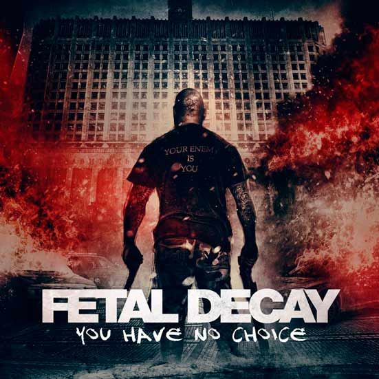 Fetal Decay- You Have No Choice CD on Coyote Rec.