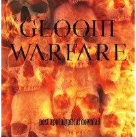 Gloom Warfare- Post Apocalyptical Downfall CD
