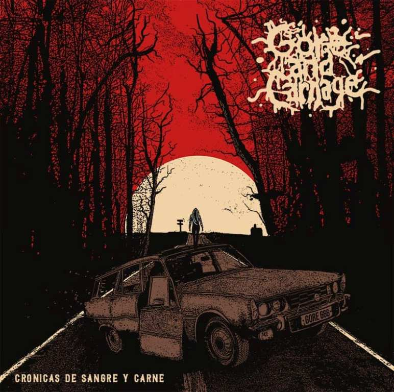 Gore And Carnage- Cronicas De Sangre Y Carne CD on Gore Cannibal Rec.