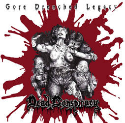 Dead Conspiracy- Gore Drenched Legacy CD on Hells Headbangers