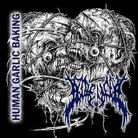 Gorevent- Human Garlic Baking CD on Abnormal Exaggeration Rec.