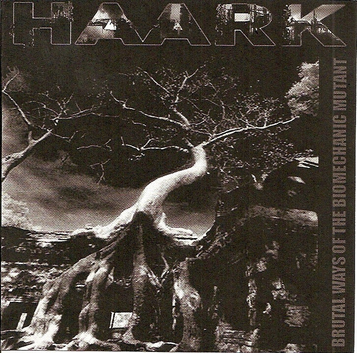 Haark- Brutal Ways Of The Biomechanic Mutant PRO-CDR